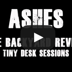 Ashes - Tiny Desk Sessions