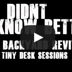 If I Didn't Know Better - Tiny Desk Sessions
