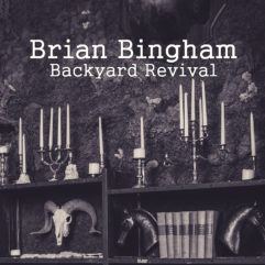 Brian Bingham - Backyard Revival